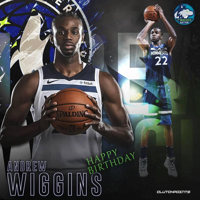 Join Wolves Nation in wishing Andrew Wiggins a happy 24th birthday