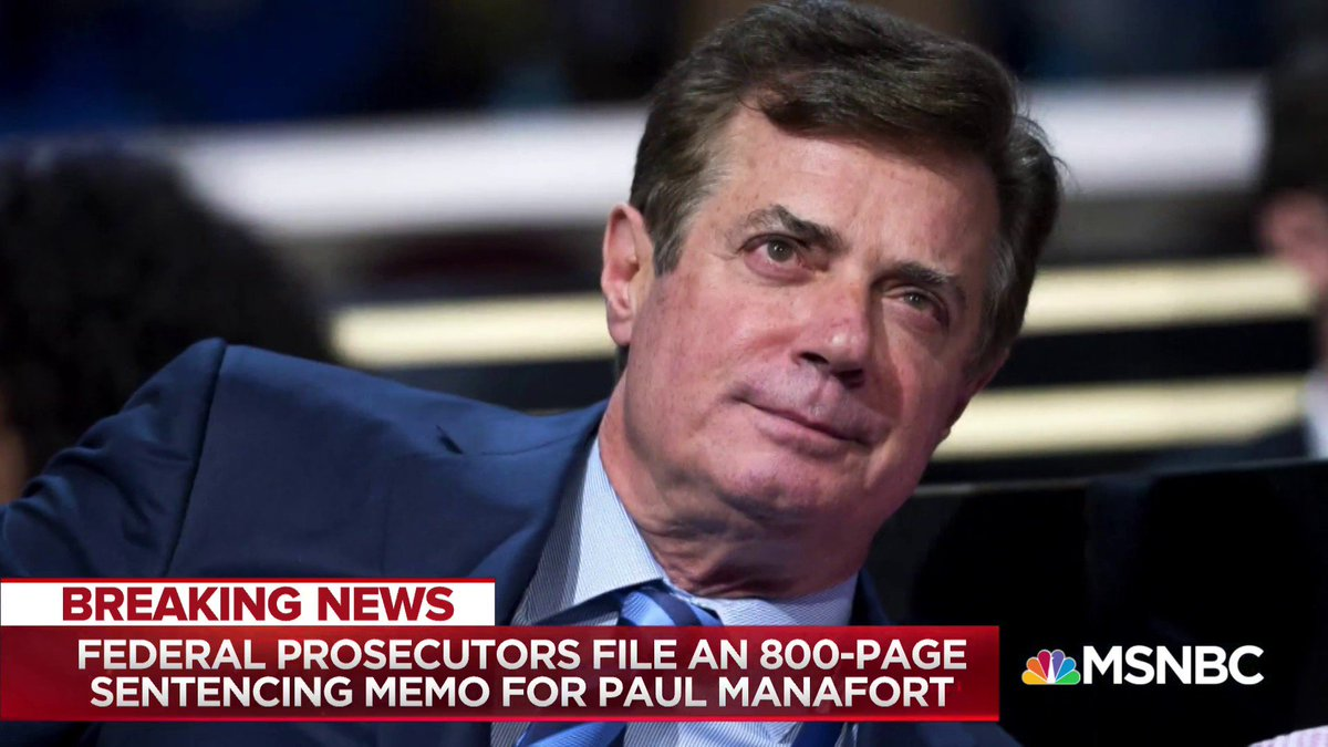 Breaking now on @MSNBC:   Analysis of the Manafort sentencing memo from Special Counsel Mueller's office.