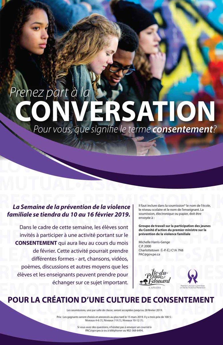 La Semaine de la prévention de la violence familiale 10 au 16 février - les élèves sont invités à participer à une activité portant sur le CONSENTEMENT.  Courrez la chance de gagner un des trois prix de 100$. pac@gov.pe.ca