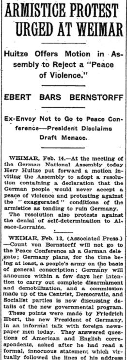 Feb 15, 1919 - New York Times: Germany's National Assembly, meeting at Weimar, protest onerous armistice terms imposed by Allies  #100yearsago