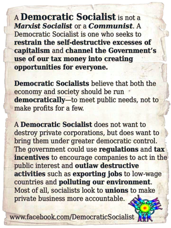 There's a critical difference between democratic socialism and pure socialism.  Unfettered capitalism has led US into a dark place. The good of the many should outweigh the good of the few.   #DemocraticSocialist  #GoodOfTheMany