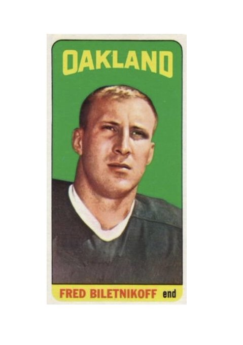 Happy 76th Birthday: (2/23/1943) 1965 Topps Fred Biletnikoff Rookie
