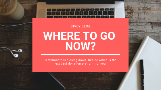 With the closure of #BTMyDonate it's time to find the right solution for your #smallcharity.   Givey has the answer!   https://blog.givey.com/2019/01/23/btmydonate-closing-down-where-to-go-now/…
