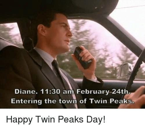 Happy Twin Peaks day and Happy birthday to meeee