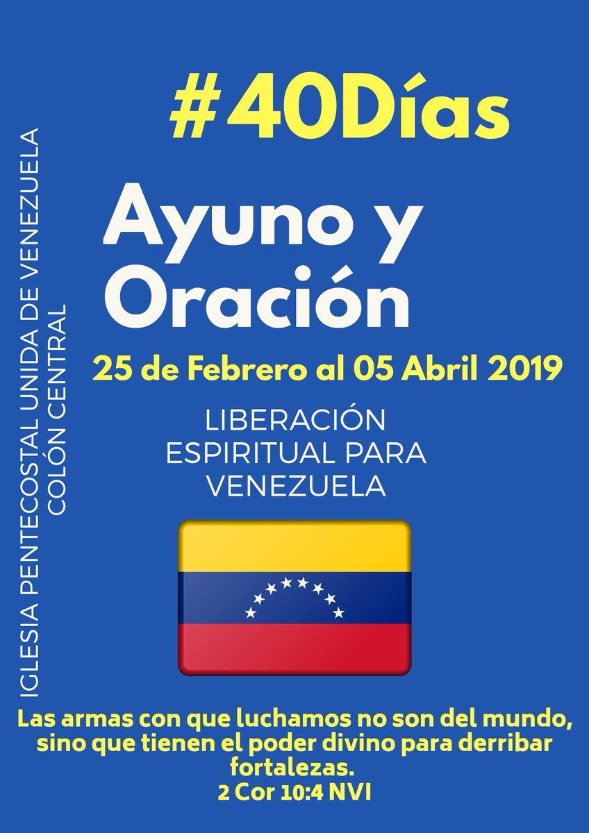 Declaramos palabra de Libertad Espiritual sobre Venezuela en el Nombre de Jesucristo. Proposito de 40 dias de Ayuno y Oración. #UnidosSomosMás
