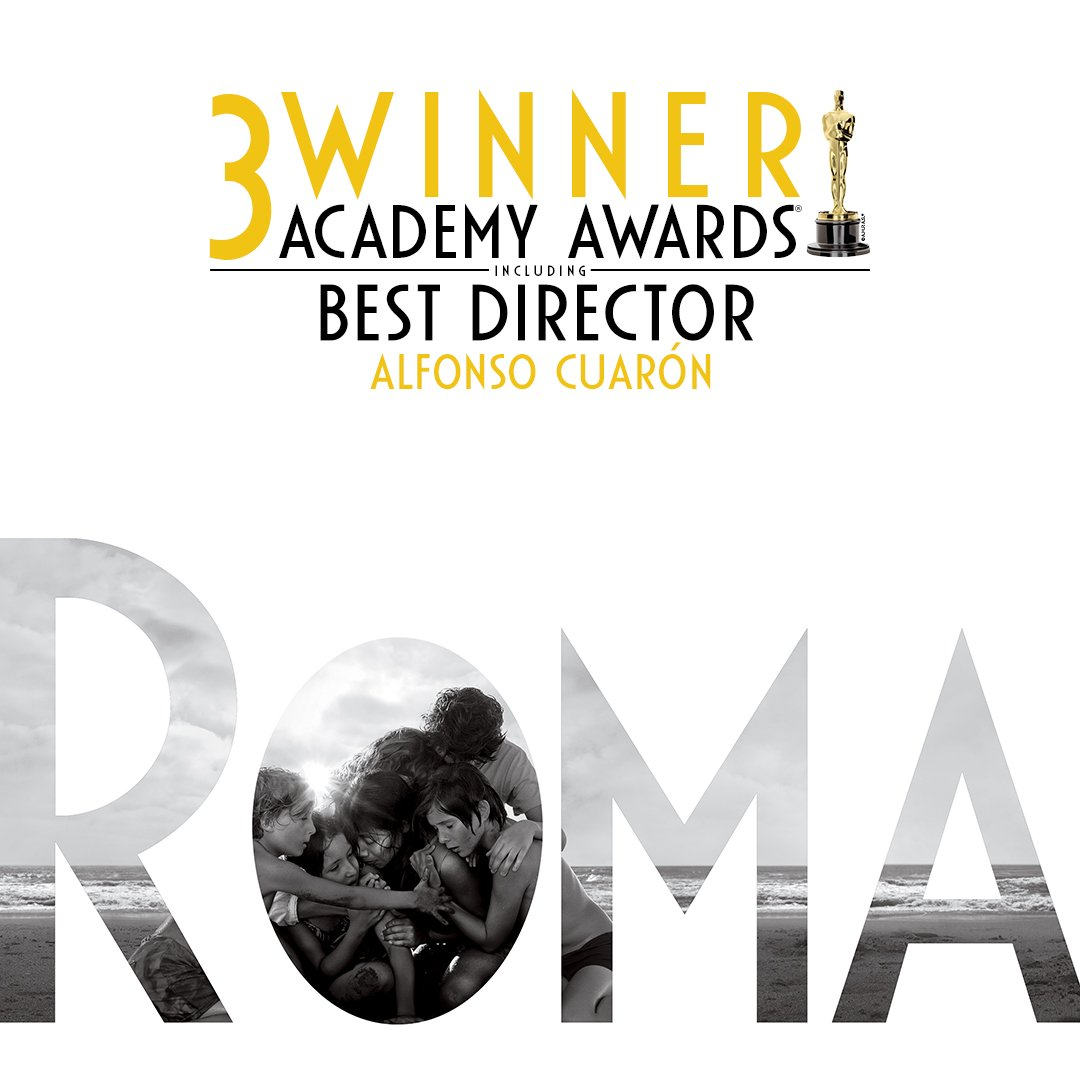 Congratulations to @alfonsocuaron for winning 3 Academy Awards, including Best Director. #ROMACuarón #Oscars