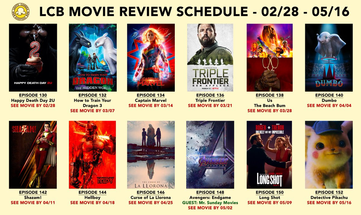 MOVIE REVIEW SCHEDULE: 3/14: #CaptainMarvel 3/28: #UsMovie  4/11: #Shazam 5/02: 'Avengers: Endgame' 5/16: #DetectivePikachu