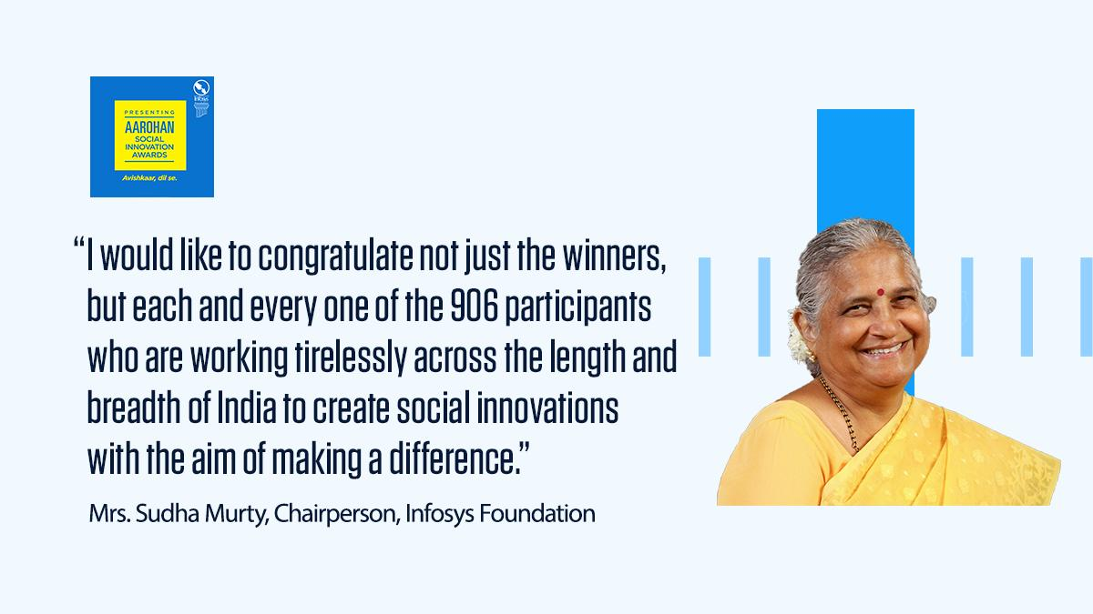"""Felicitating the winners #Aarohan #SocialInnovation award ceremony, Mrs. Sudha Murty, Chairperson, Infosys Foundation, said, """"Infosys Foundation is committed to providing continued encouragement for such innovations & help scale their impact to change lives of those in need."""""""