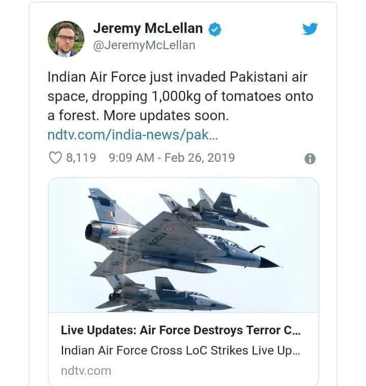 انڈیا کی پوری دنیا میں درگت بننی شروع ہوگئی پول کھل گیا امریکیوں کے ٹویٹ بھی آنا شروع ہوگئے جرمی مائیکلن  لکھتے ہیں انڈین طیاروں کی پاکستانی loc میں دراندازی کی کوشش جنگلات میں ایک ہزار کلو ٹماٹر گرا کر فرار ۔