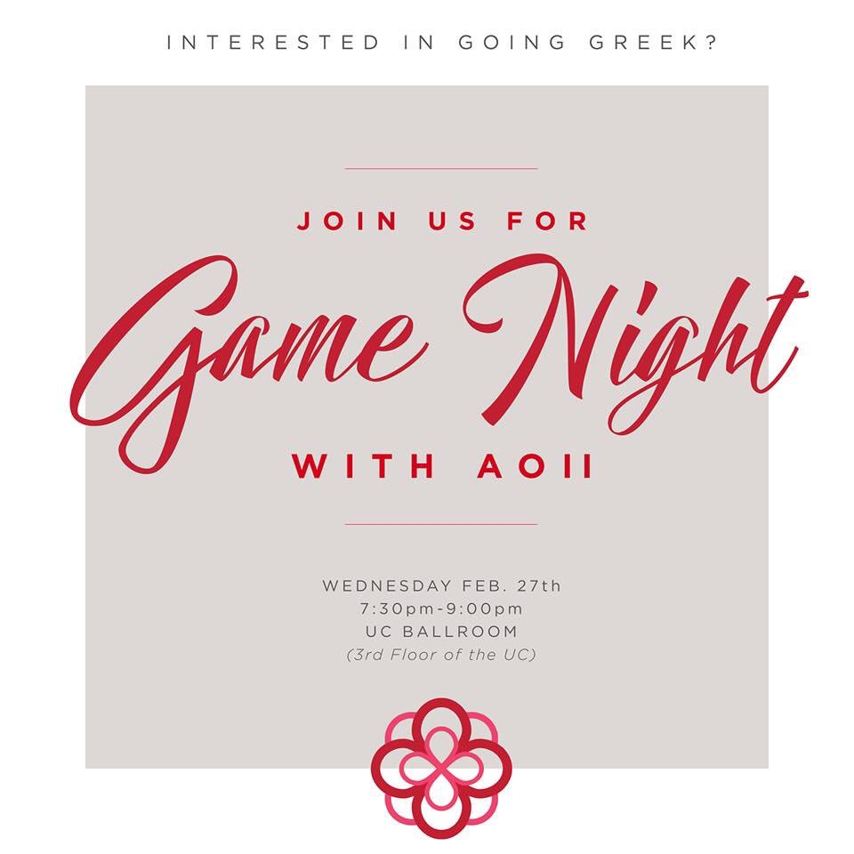 ••Interested in going Greek?•• Join Alpha Omicron Pi for game night! The event is Wednesday February 27 in the University Center Ballroom @ 7:30. Come have some fun with us and learn why Greek Life is the perfect addition to your college experience! 🌹 • •