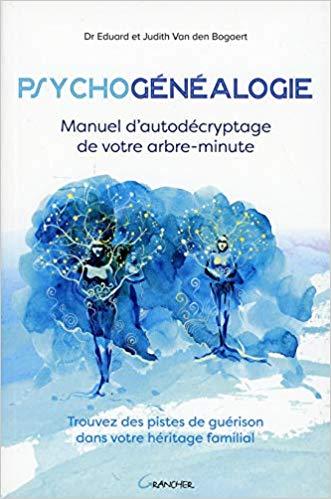 #Psychogénéalogie : #Psychogénéalogie - Manuel d'autodécryptage de votre...