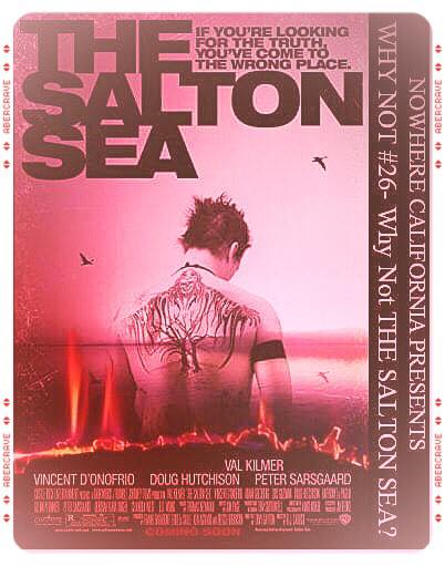 We Ask #WhyNot To #TheSaltonSea #Listen To Our Answer By #ClickingHere  #valkilmer #movies #podcasts #djcaruso #tonygayton