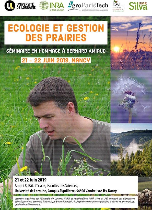 Séminaire hommage à Bernard Amiaud Ecologie et Gestion des prairies 21 et 22/06/19 inscription gratuite avant le 25 mai https://bit.ly/2U6AE4w @Univ_Lorraine @ENSAIA @Inra_Nancy