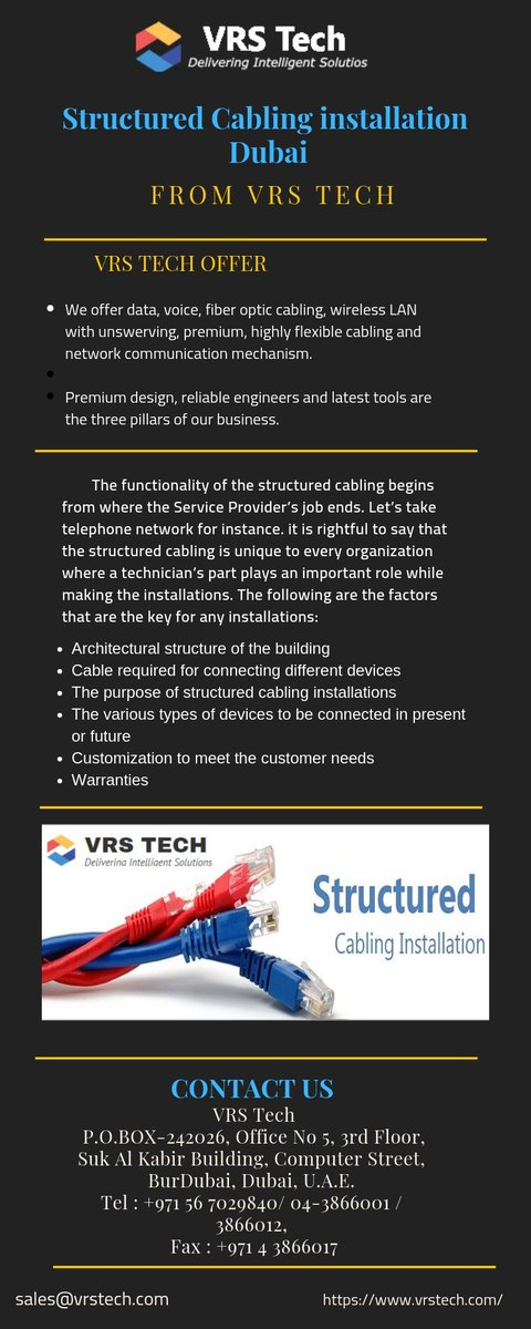 Understanding the exact requirements of the infrastructure to decide on what is most suitable for the infrastructure is a deal of expertise and Vrs TechDubai is a #structuredcablinginstallation provider. @StructuredCable   call: +971 56 7029840. Read more: https://bit.ly/2T39JtO pic.twitter.com/UJwForhU2m