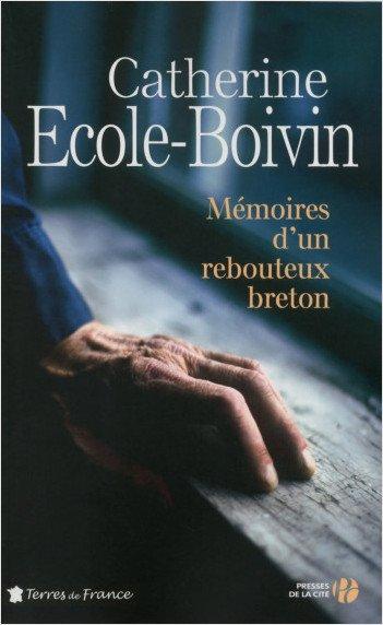 Livres : Mémoires d'un #Rebouteux breton https://t.co/0BCY7XiI9l...