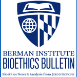 Image for the Tweet beginning: Berman Institute #Bioethics Bulletin -
