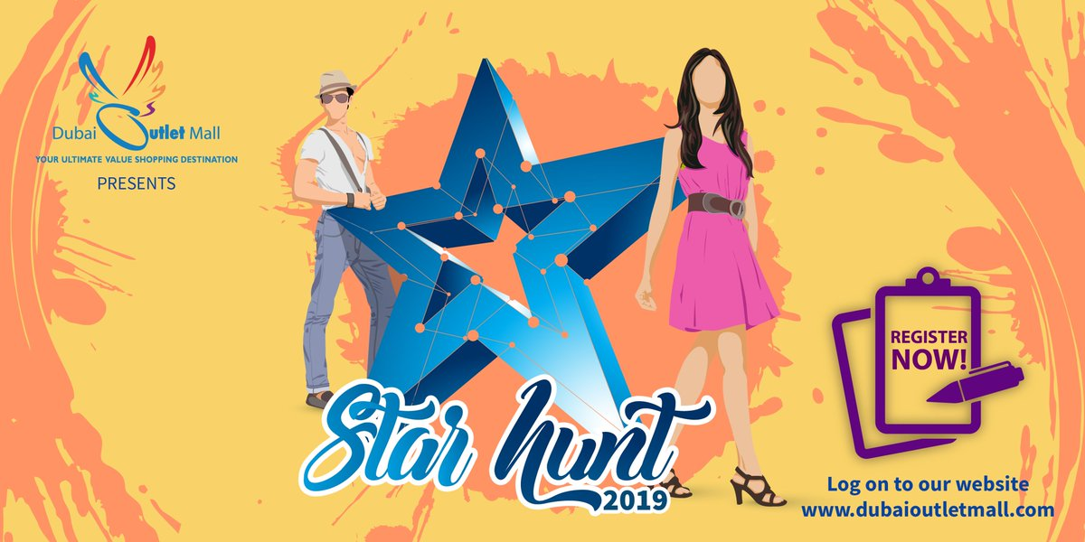 48834c2f4ea Auditions will be held on Friday 15th March 2pm Signup now at  http   www.dubaioutletmall.com star hunt  Registrations close by March  14thpic.twitter.com  ...