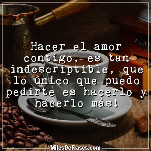 Frases En Imágenes в твиттере Hacer El Amor Contigo Es