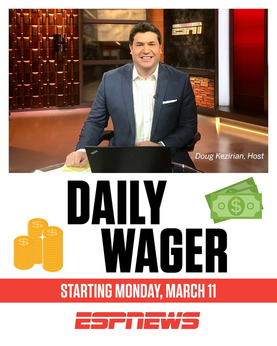 Espn Pr On Twitter Espn Launches Daily Wager A New Daily Sports Betting News And Information Show Hosted By Dougespn Monday March 11 More Https T Co Htmtajiroz Https T Co M0gejbebrh