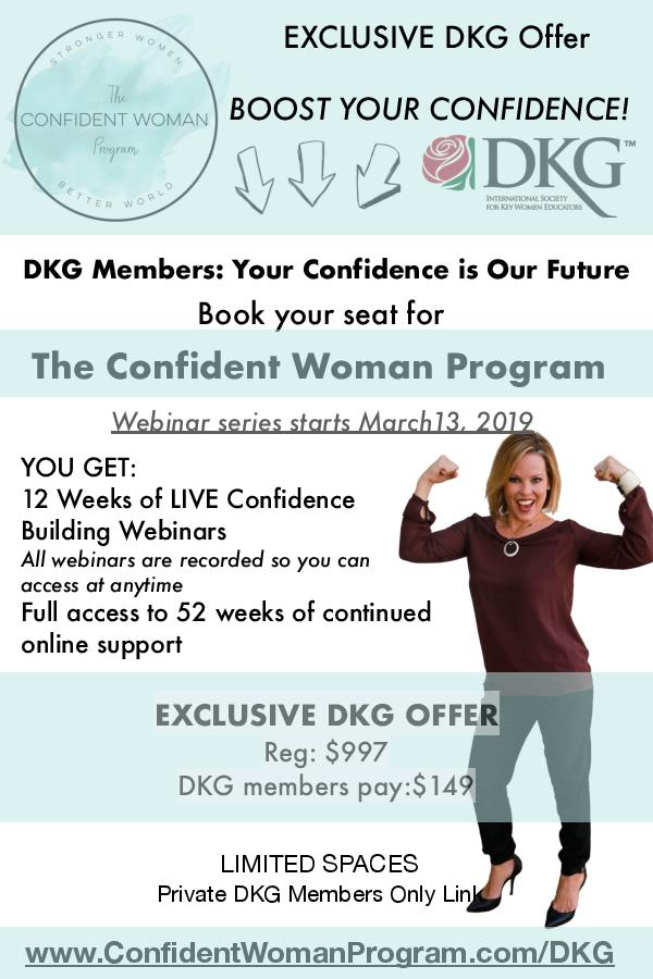 The Confident Woman Program is starting soon! Go to ConfidentWomanProgram.com/DKG for more info.