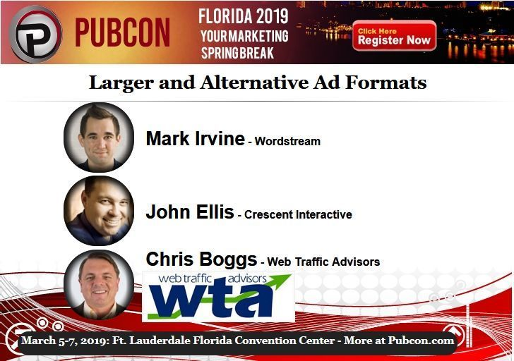 Learn options for Larger and Alternative Ad Formats from @MarkIrvine89, @JohnWEllis and @boggles at the Pubcon Florida marketing conferencJ. Join us next week in Fort Lauderdale.  Session Details: https://www.pubcon.com/session-details?action=view&conference=pubcon88&record=146… #PPC #Marketing #FortLauderdale