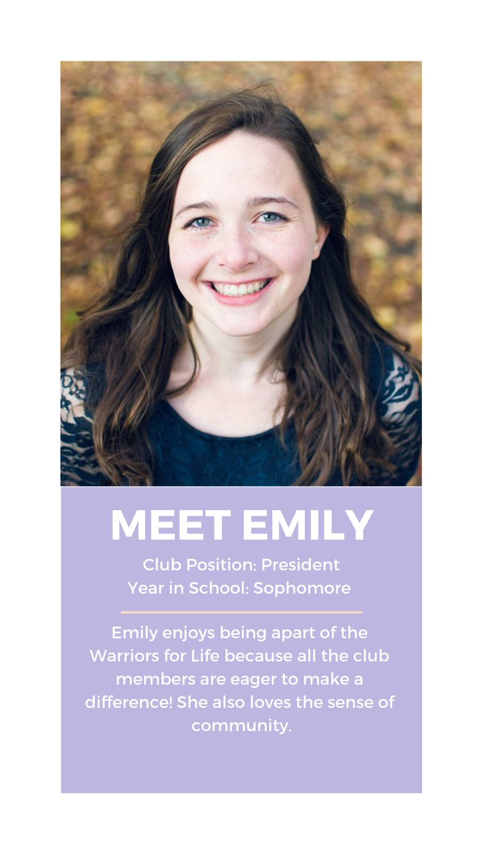 Meet Emily, the president of the Warriors For Life club. Thank you for your voice in the Pro-Life movement!