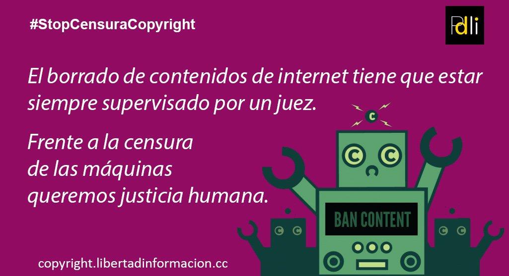 5344b7333af Frente a la censura de las máquinas queremos justicia humana. Infórmate.  Actúa  StopCensuraCopyright http   copyright.libertadinformacion.cc ...