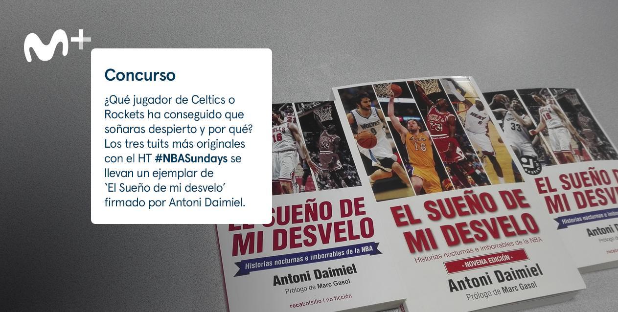 Los tres tuits más originales con el HT #NBASundays se llevan un ejemplar  de 'El Sueño de mi desvelo' ...