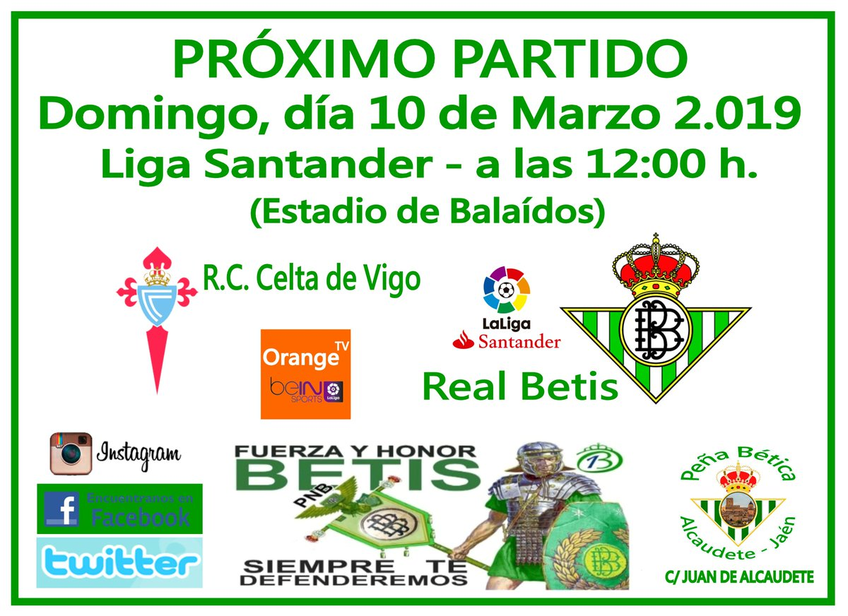 PRÓXIMO PARTIDO DE LIGA. 27º Jornada de la liga Santander 18/19 Vente a verlo a la peña!!! C/ Juan de Alcaudete. R.C. Celta de Vigo. - Real Betis Balompíe. (Estadio de Balaídos)