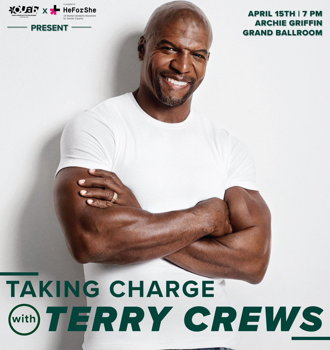 JUST RELEASED: OUAB presents Taking Charge with Terry Crews, a collaboration with @HeForSheOSU on April 15th! Join us for a serious talk about sexual assault and toxic masculinity with @terrycrews Tickets are available on March 20th at 5:00 PM and will be 1 per BuckID. <br>http://pic.twitter.com/eKTvDpVvUJ