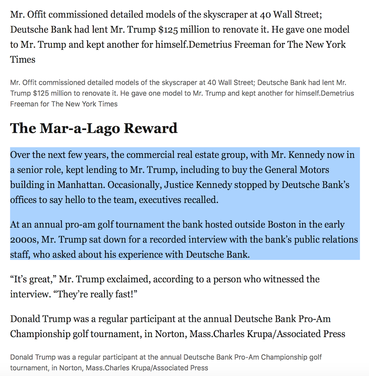 """Deutsche's commercial real estate group, with Justin Kennedy now in a senior role, kept lending to Trump. Occasionally, Justin's father, Justice Kennedy [who in 2017 retired early so Trump could appoint Kavanaugh], stopped by Deutsche's offices to say hello to the team."" #Maddow"