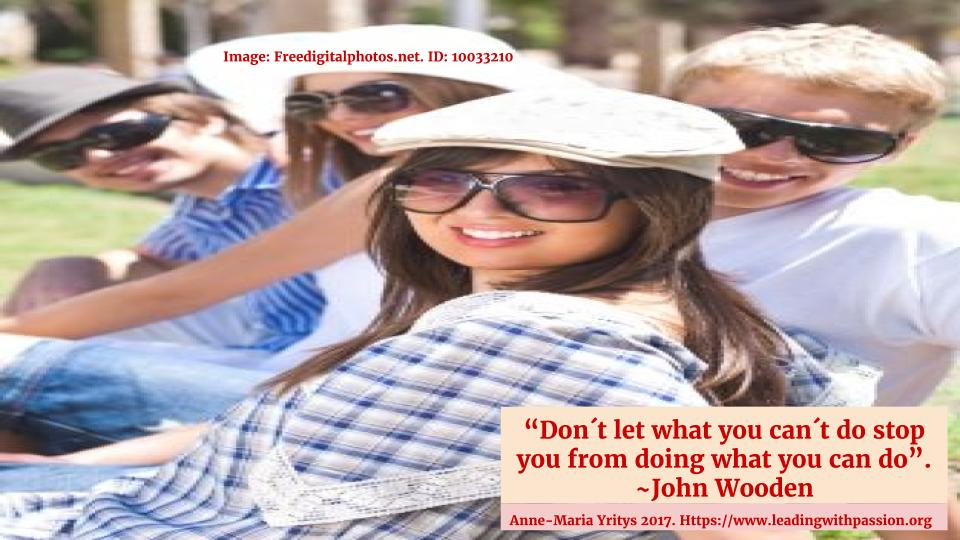 """""""Don´t let what you can´t do stop you from doing what you can do"""". ~J.Wooden http://bit.ly/EDUCATION111 #leadership #communication"""
