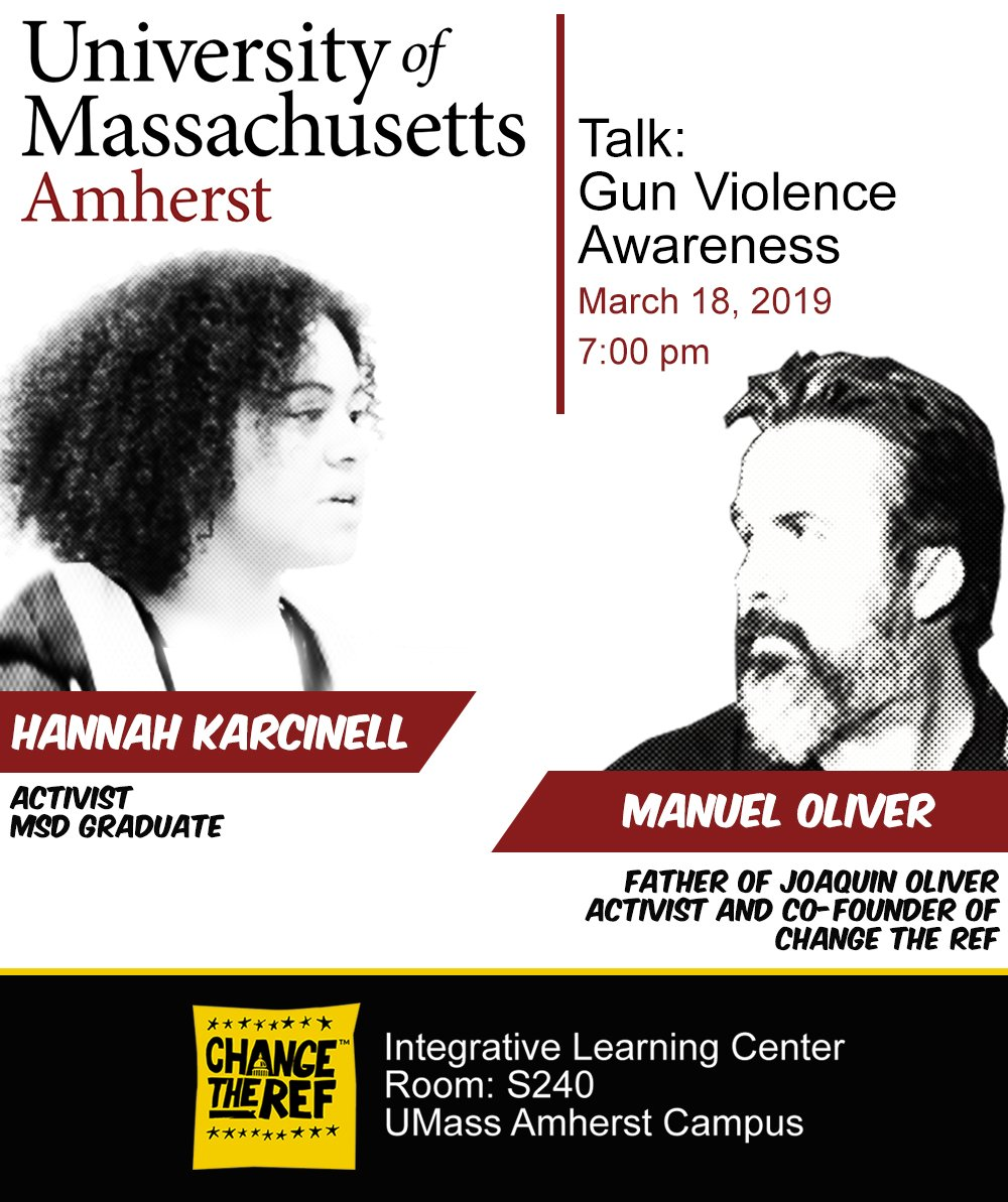 Come see Manuel Oliver (Father of Joaquin) & Hannah Karcinell tomorrow night (3.18.19 at 7pm) at University of Massachusetts Amherst for a Gun Violence Awareness Talk. ❤️🥑 #changetheref