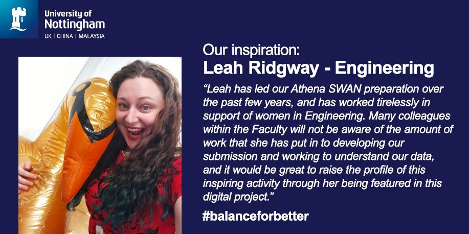 Congratulations to Leah Ridgway @Leah_EEE , one of our most inspirational #women this month at #nottingham #IWD2019  @UoNEngineering<br>http://pic.twitter.com/hj3nBtnmxR