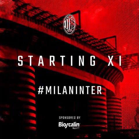 Here's our starting 1⃣1⃣ for the San Siro derby night 🔴⚫️ Ecco gli XI che scenderanno in campo per #MilanInter, forza ragazzi! 👊🏼  @BioscalinITA