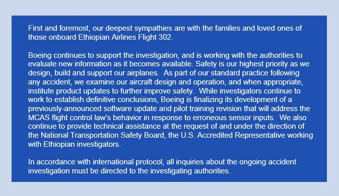 Boeing Chairman, President and CEO Dennis Muilenburg issued the  following statement regarding the Ethiopian Transport Minister Dagmawit  Moges's report today.  https://boeing.mediaroom.com/2019-03-17-Boeing-CEO-Muilenburg-Issues-Statement-on-Ethiopian-Airlines-Flight-302-Accident-Investigation…
