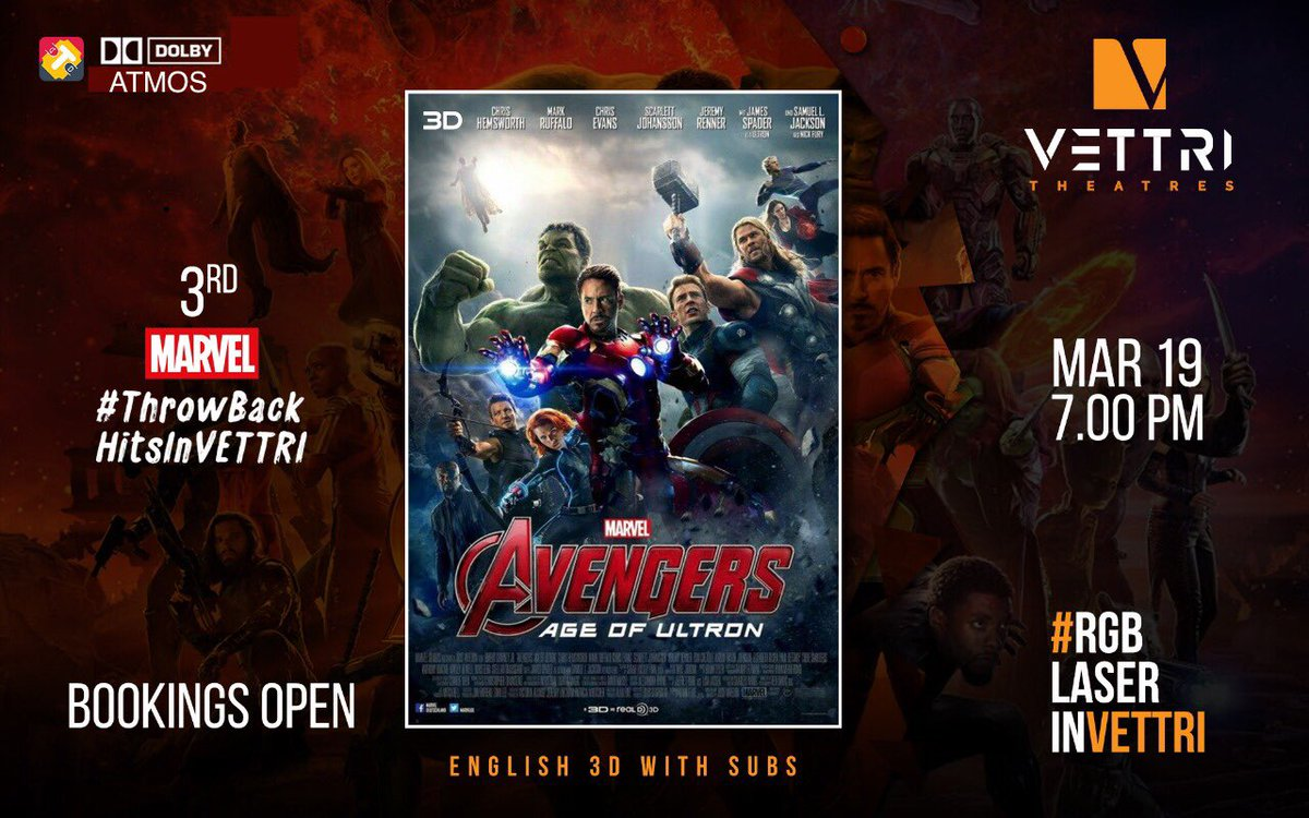 Hey @Marvel_India fans out there , booking open for this weeks MCU #ThrowBackHitsInVettri ...  Tue 7pm - Age Of Ultron Thu 7pm - Civil War  Sun 12.10 pm - Doctor Strange  All movies will play in English 3D with Subtitles & Dolby Atmos with #RGBLaserInVettri