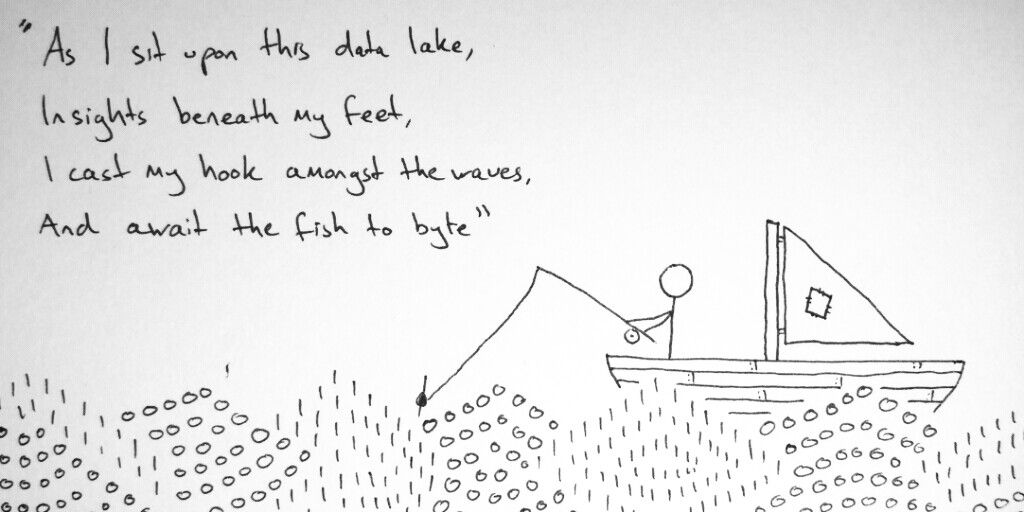 """""""As I sit upon this data lake, Insights beneath my feet, I cast my hook amongst the waves, And await the fish to byte.""""  A personal tribute to my jargon of the week 'data lake' #scicomm #DataScience #dataviz"""