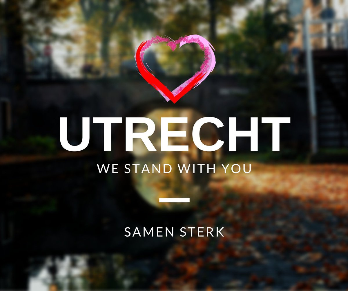 #Utrecht : we stand with you ❤️
