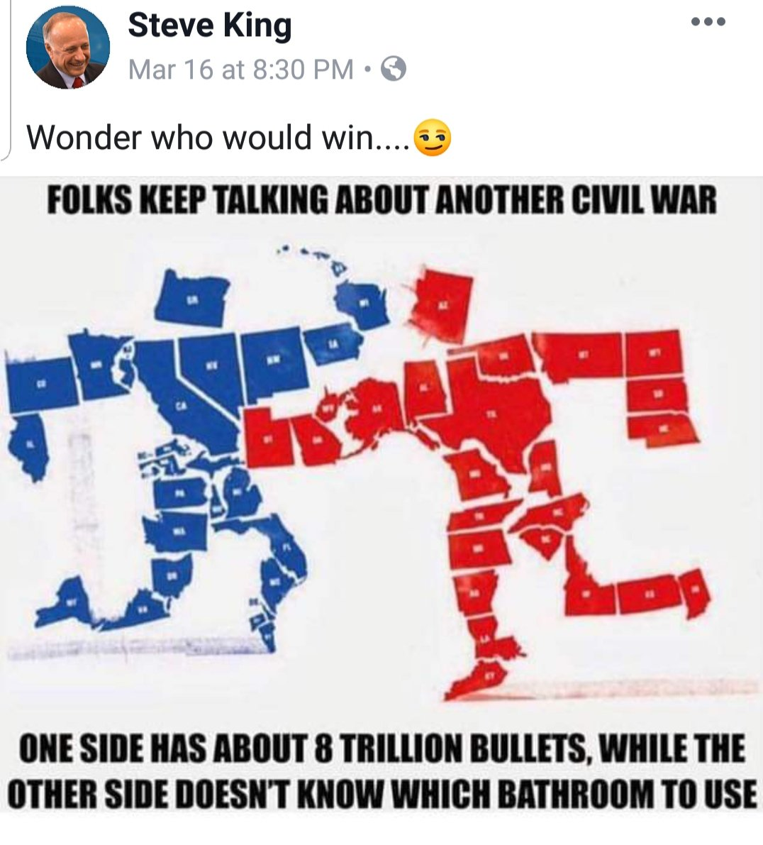 Just an elected official joking on his verified Facebook account over the weekend about a civil war and how his side would be more heavily armed