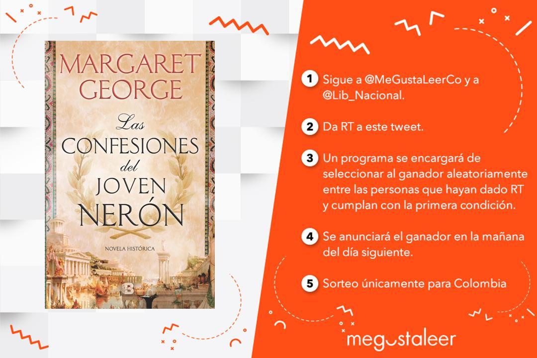 #UnLibroPorDía RT y seguir a @MeGustaLeerCo y @Lib_Nacional para ganar #LasConfesionesDelJovenNerón de Margaret George.