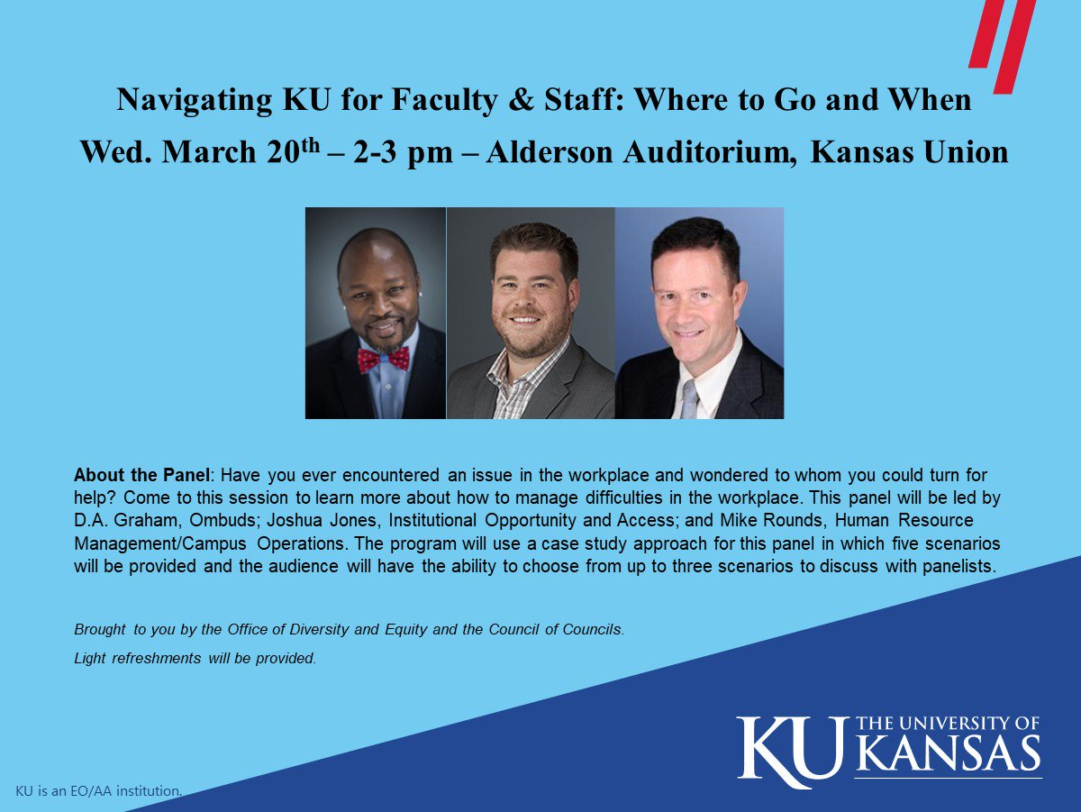 Have you encountered an issue in the workplace & wondered to whom you could turn for help? Come to this session to learn more about how to manage difficulties in your work environment.   Wed., March 20 - 2-3 pm - Alderson Auditorium, @KUunion