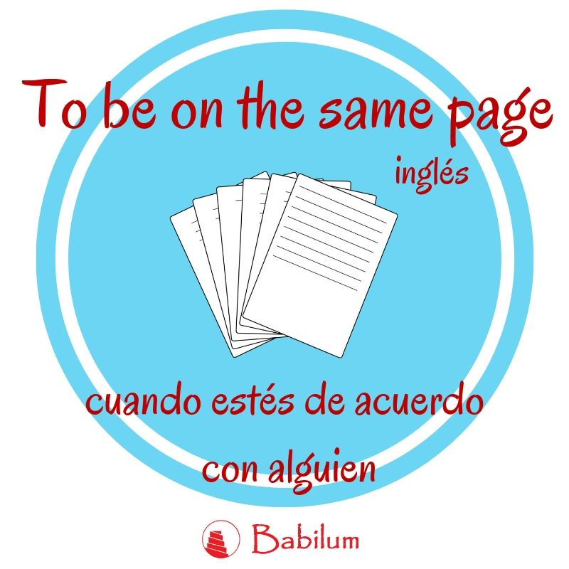 Una frase hecha inglesa: TO BE ON THE SAME PAGE. 😁  #idiom #frase #ingles