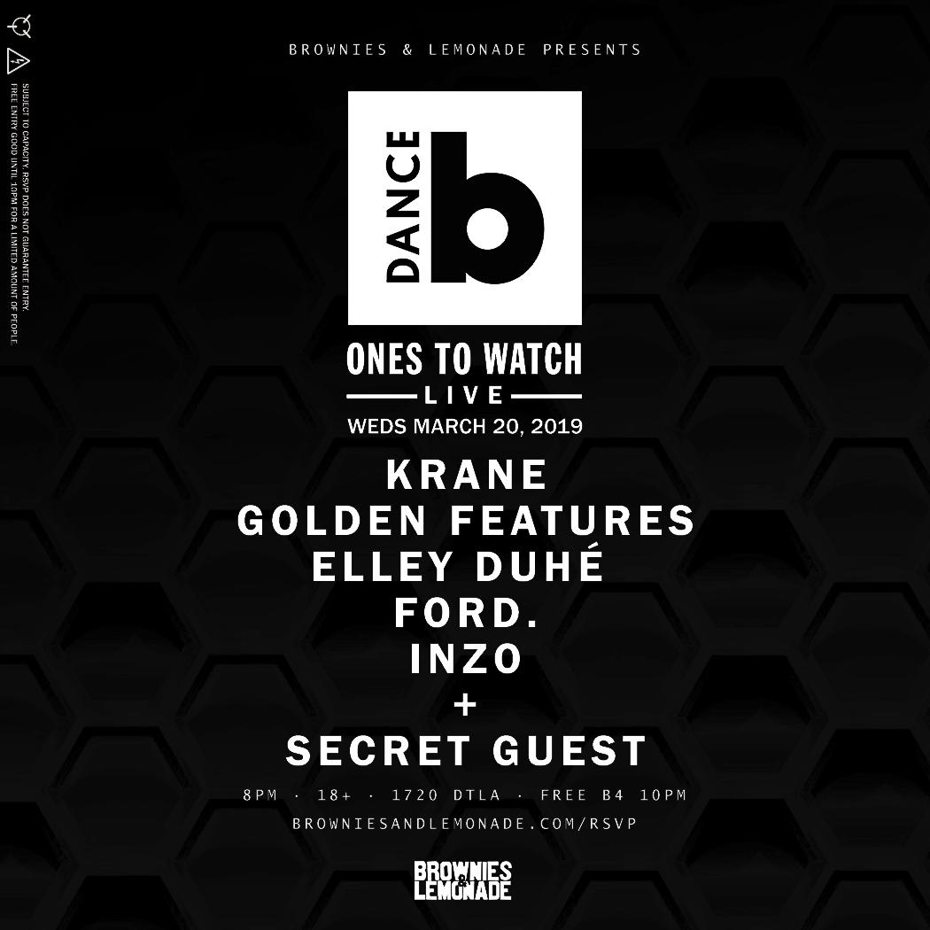 ANNOUNCING 🎉 BILLBOARD DANCE ONES TO WATCH LIVE WEDS MARCH 20 KRANE GOLDEN FEATURES ELLEY DUHÉ FORD. INZO SECRET GUEST 🤐 + we have a very BIG surprise that we'll reveal on the day of show (it's finally happening y'all) RSVP → http://browniesandlemonade.com/rsvp