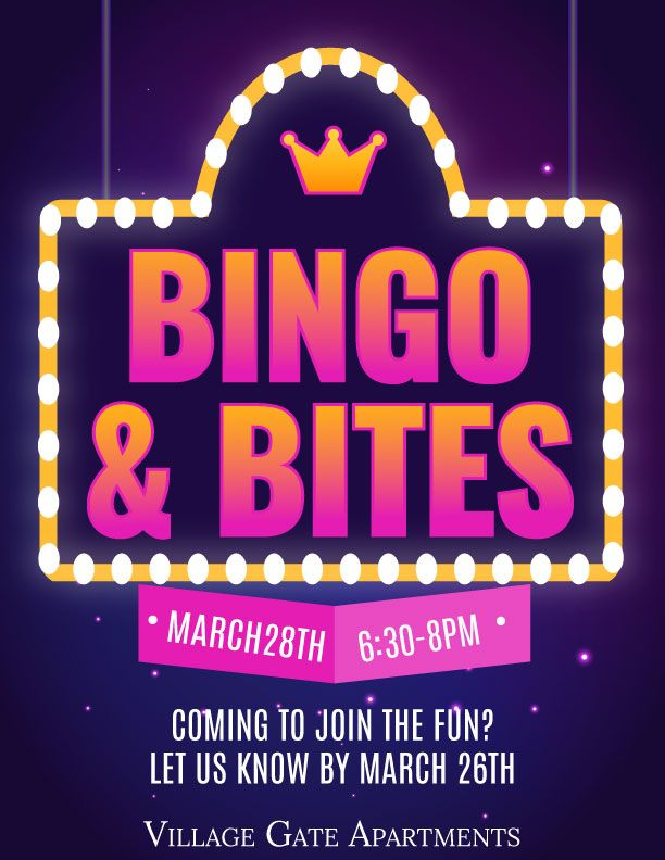 Come join us this March 28th from 6:30PM - 8:00PM for Bingo and Bites! We'll play Bingo and we'll serve small bites as we play Bingo. RSVP by March 26th to reserve your spot! Here's our RSVP link: https://buff.ly/2JfXqWF  #BingoAndBites #bingo #bites #villagegateapartments