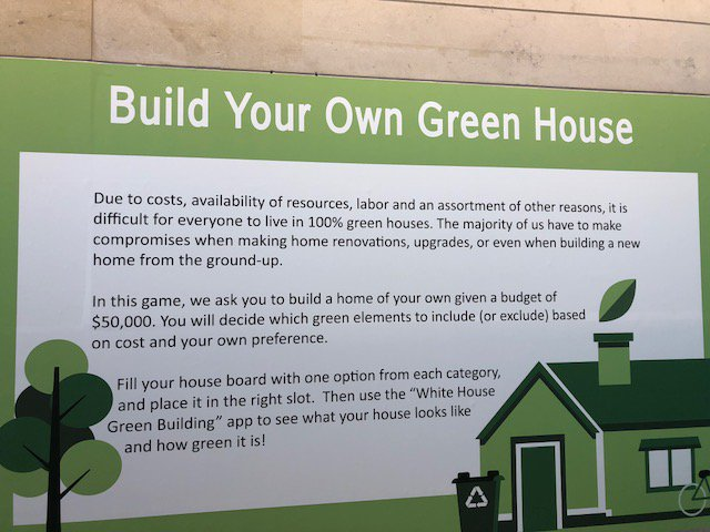 This is the last week for White House Green Building. The exhibit closes March 24. Come visit this exhibit to make your own virtual green house and compare it to the one we built in our galleries!