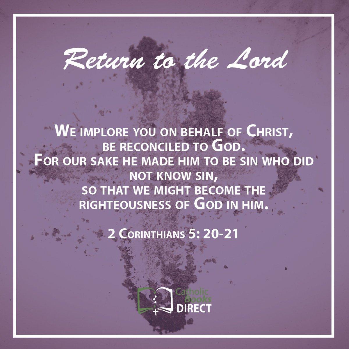 Return to the Lord this Lent! #AshWednesday #Lent #Catholic