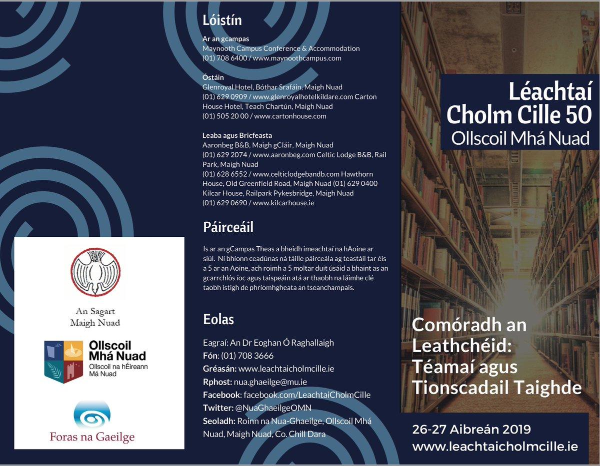 Léachtaí Cholm Cille, 26-27 Aibreán 2019, 'Comóradh an Leathchéid: téamaí agus tionscadail taighde'. Tá mé ag súil go mór leis an phlé a dhéanfar ar thaighde reatha i léann na Gaeilge agus ar a bhfuil le déanamh go fóill. @NuaGhaeilgeOMN @ChronHib  @President_MU @MU_Research