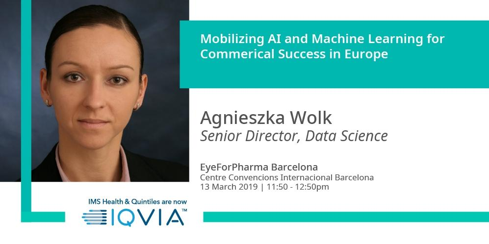 Don't miss our workshop on AI and Machine Learning at @efpBarca with #IQVIA's Agnieszka Wolk. Learn how to drive commercial success in the EU with these capabilities EU.  Learn more : http://bit.ly/2tVLui5