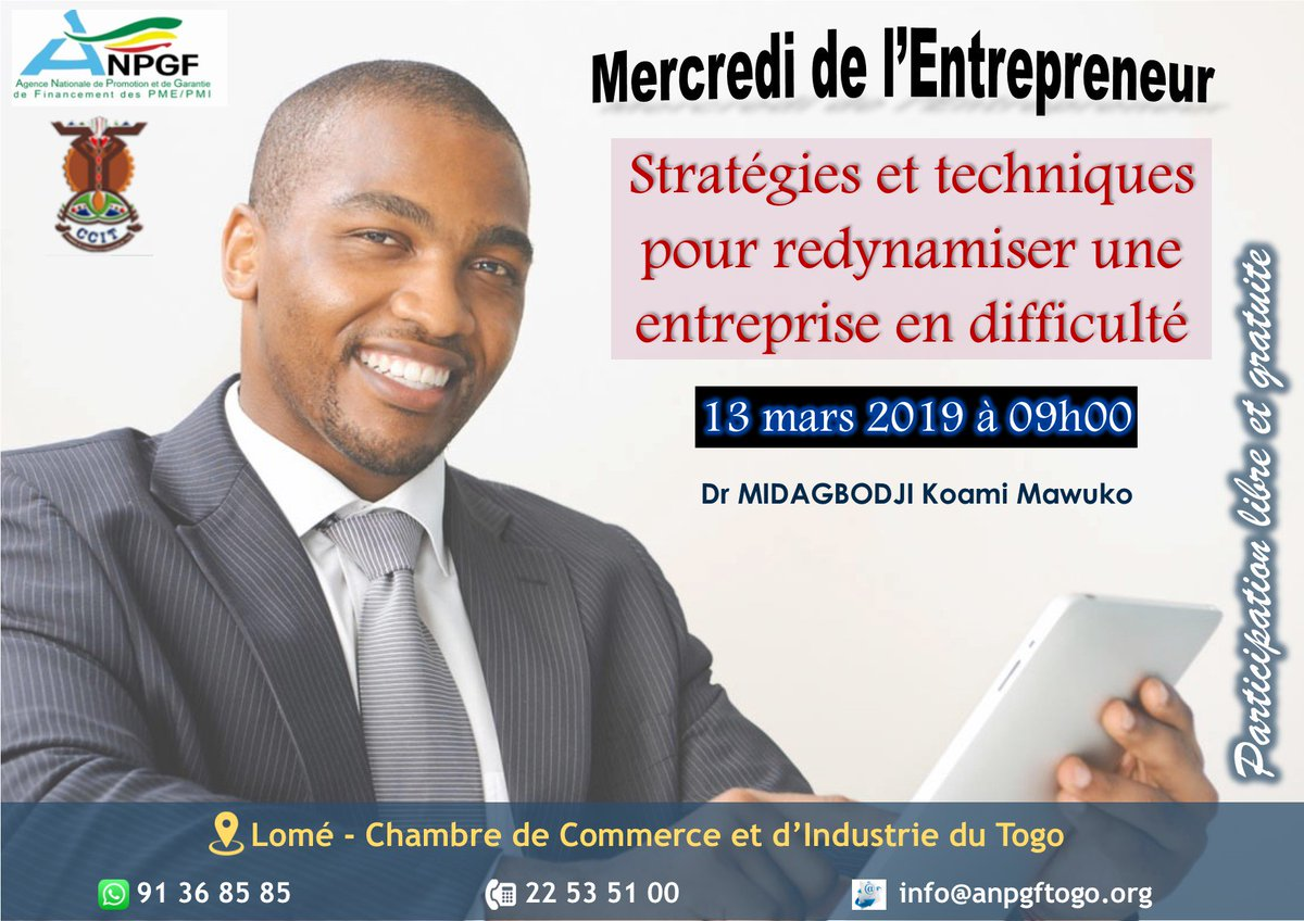 """#ANPGFMDE  Vous voulez savoir les meilleures """"stratégies et techniques pour redynamiser une entreprise en difficulté"""" ? C'est le sujet que l'@AnpgfT va aborder ce 13-03-19 à #Lomé #Togo #Denyigban #Team228. @TankoTimatii  @madeintogo_com @TogoOfficiel @faiejtogo @denyigban"""